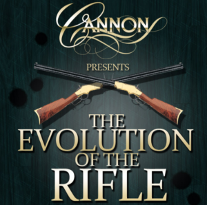 cannon safe evolution of the rifle