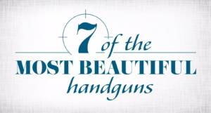 beautiful handguns